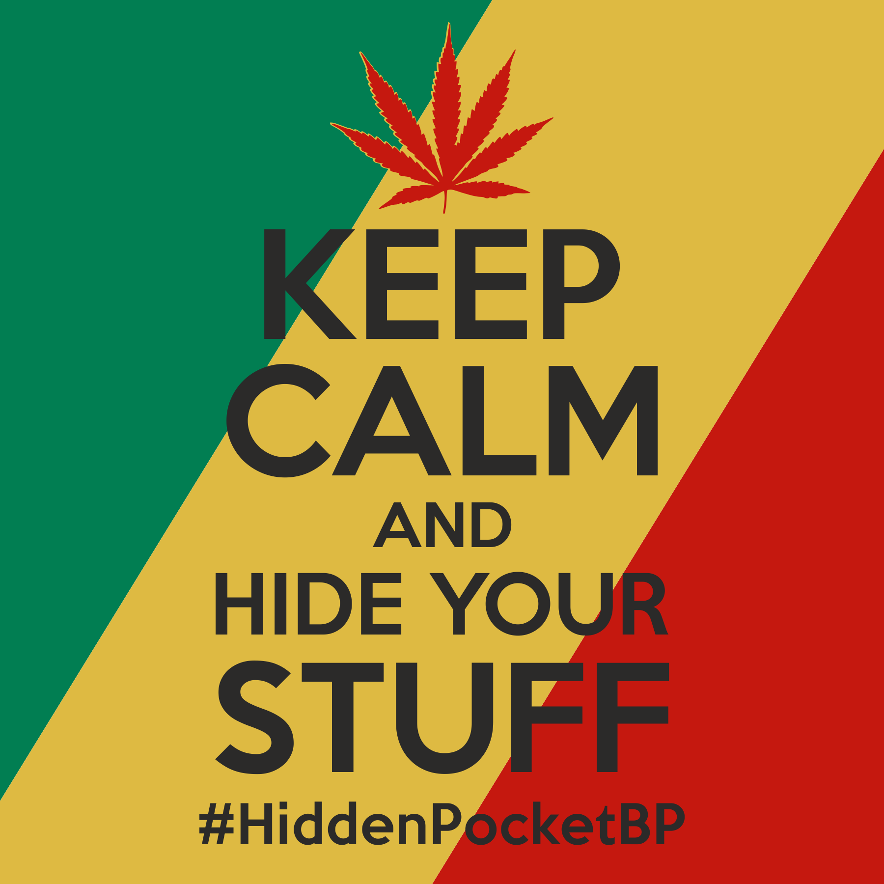 KEEP CALM and HIDE your STUFF #HiddenPocketBP